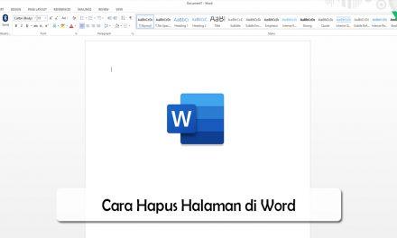 Cara Hapus Halaman di Word Dengan Mudah