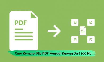 Cara Kompres File PDF Menjadi Kurang Dari 300 Kb