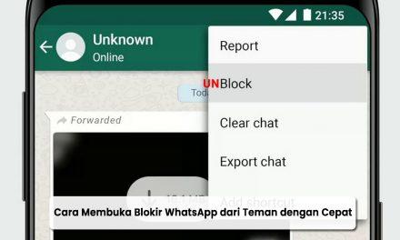 Cara Membuka Blokir WhatsApp Orang Lain dan Teman