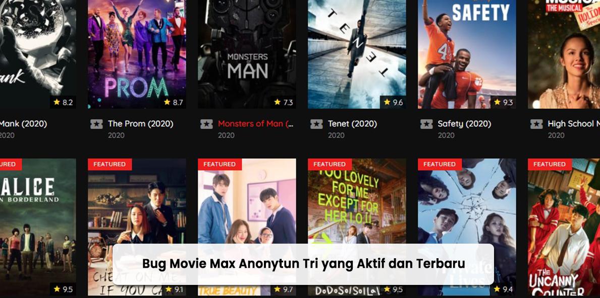 Bug Movie Max Anonytun 3 Tri yang Aktif dan Terbaru 2021