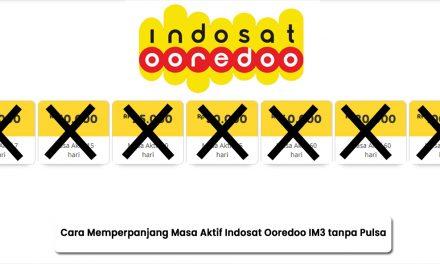 Cara Memperpanjang Masa Aktif Indosat Ooredoo IM3 tanpa Pulsa