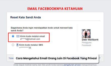 Cara Mengetahui Email Orang Lain Di Facebook Yang Privasi